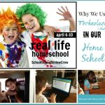 Why We Use Technology in Our Home School {Real Life Homeschool Blog Hop April 2015}