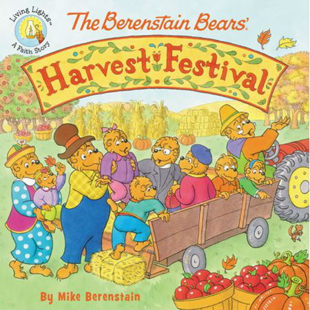 Berenstain Bears' Harvest Festival by Mike Berenstain