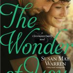 {Tyndale House Publishing Book Review} The Wonder of You by Susan May Warren