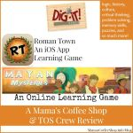 {Product Review} Roman Town iOS App Game & Mayan Mysteries Online Game from Dig-It! Games