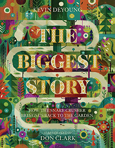 {FlyBy Promotions Review & Giveaway} The Biggest Story by Kevin DeYoung