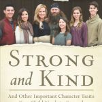 {FlyBy Promotions Book Review and Giveaway} Strong and Kind by Korie Robertson