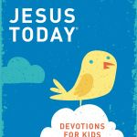 {FlyBy Promotions Review and Giveaway} Jesus Today: Devotions for Kids by Sarah Young