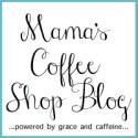Mama's Coffee Shop Blog