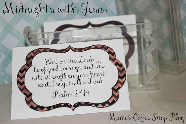 3 x 5 verse cards for Midnights with Jesus - Mama's Coffee Shop Blog