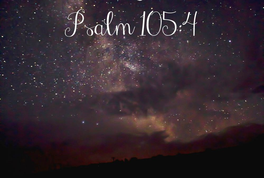 Midnights with Jesus {Psalm 105:4} & LinkUp