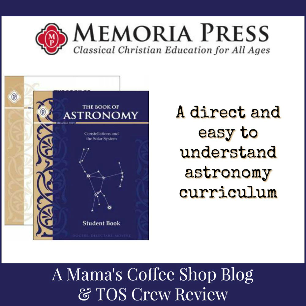 Mama's Coffee Shop Blog - Memoria Press Astronomy