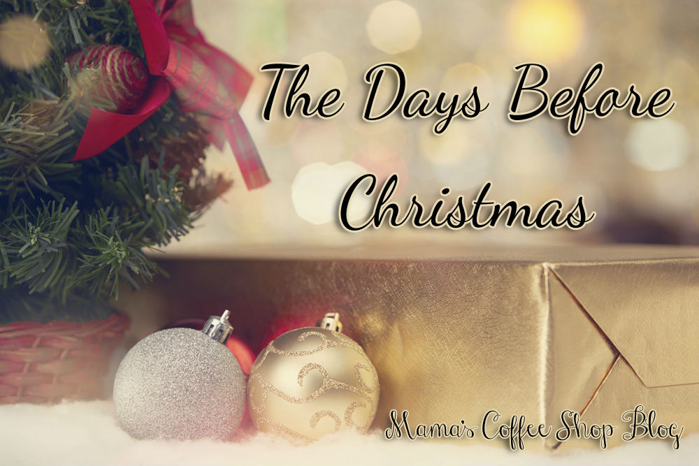The Days Before Christmas