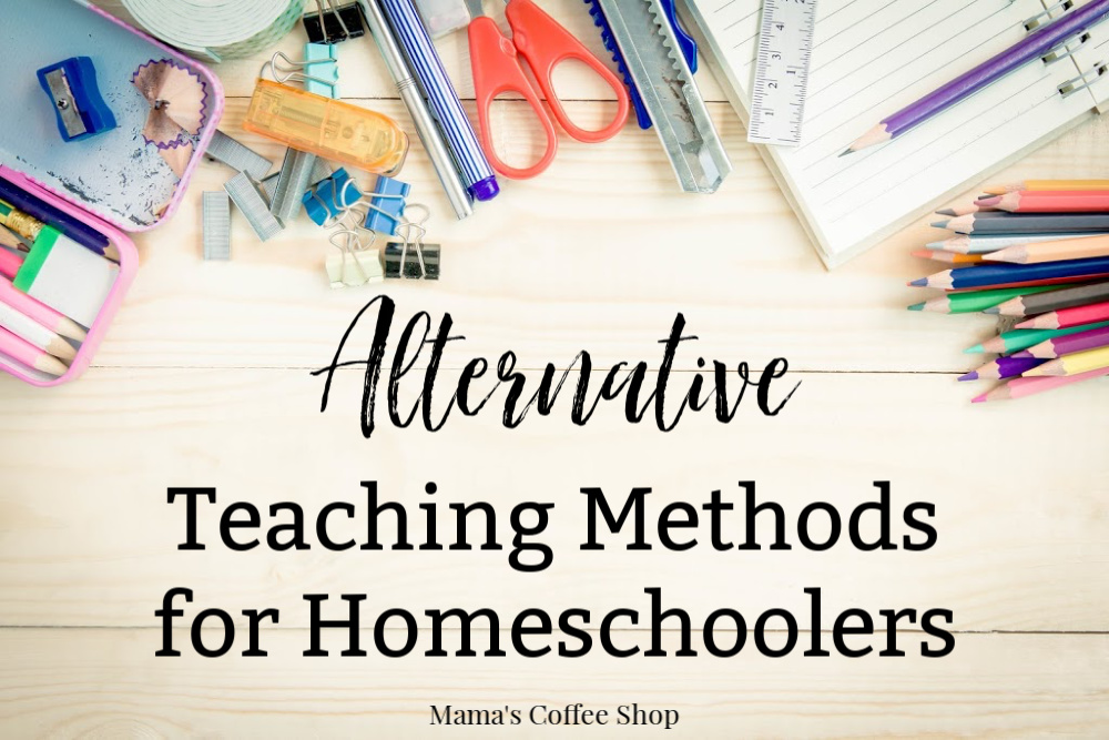 Alternative Teaching Methods for Homeschoolers