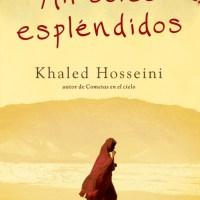 Mil soles espléndidos, libros que se viven mientras se leen