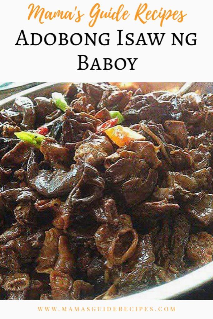 ADOBONG ISAW NG BABOY