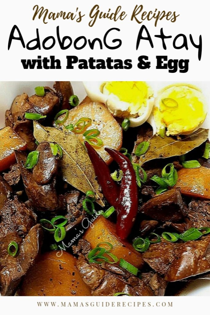 ADOBONG ATAY WITH PATATAS AND EGG