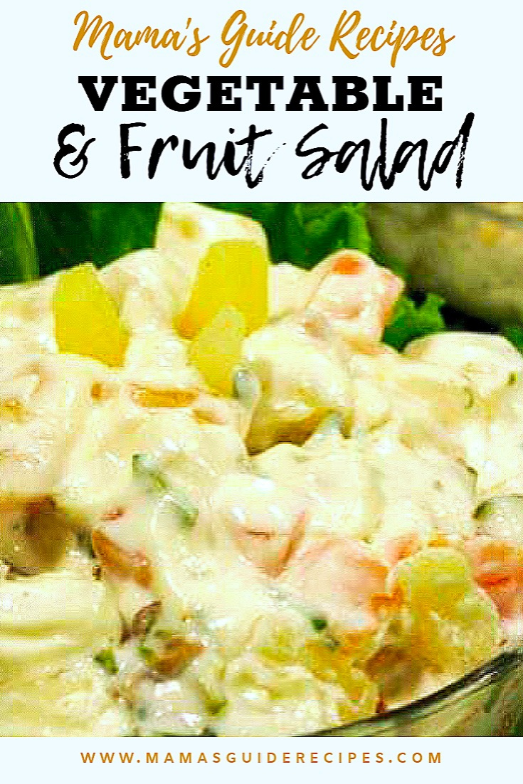 Vegetable And Fruit Salad Mama S Guide Recipes