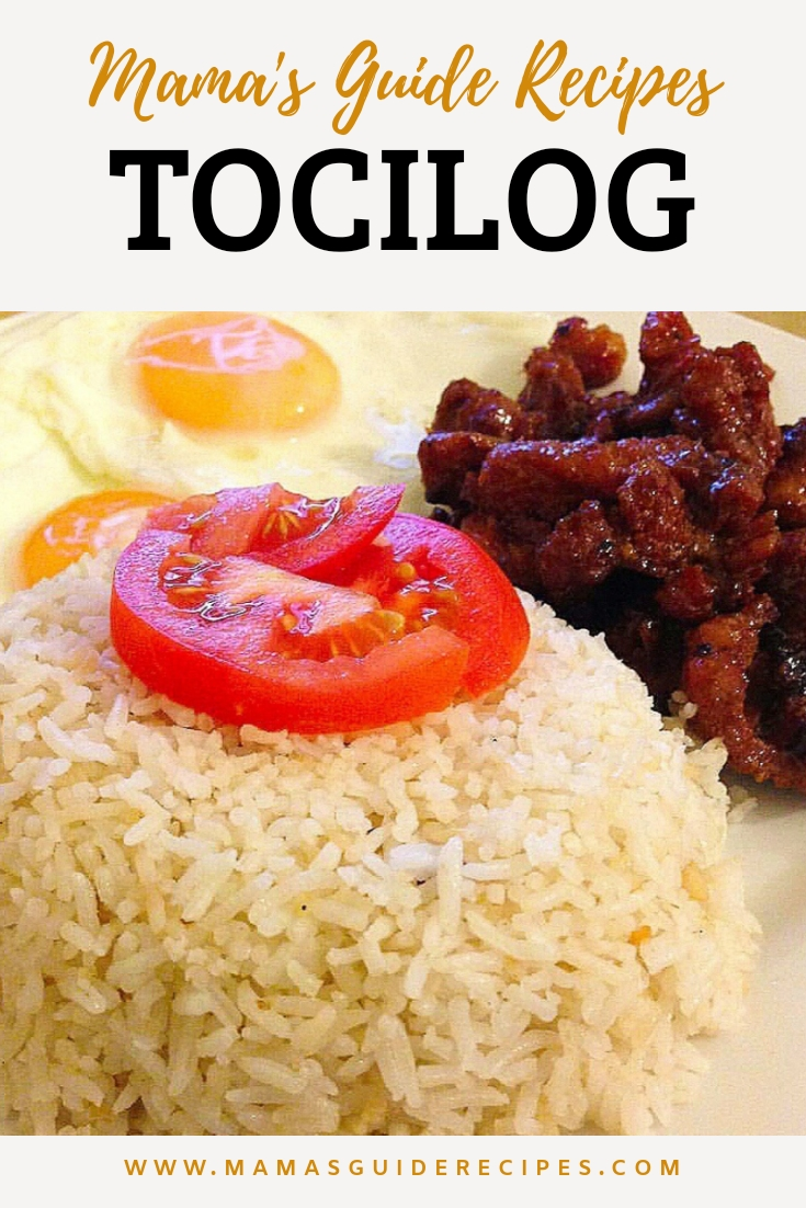 TOCILOG - Mama's Guide Recipes