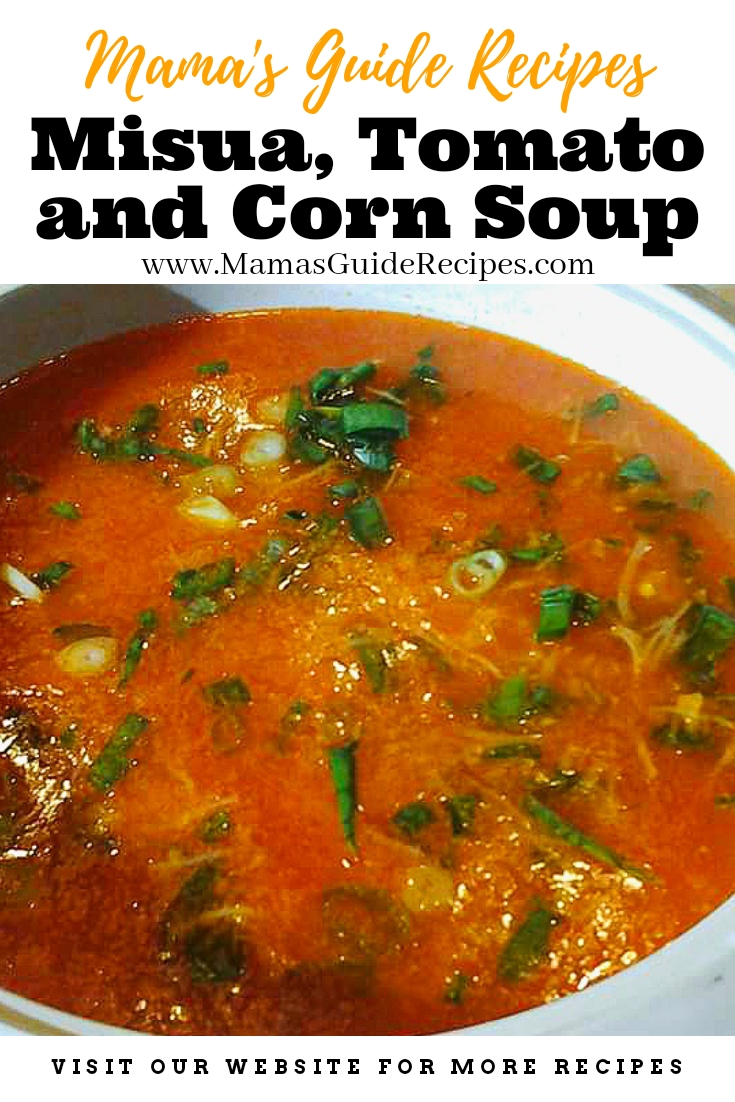 Misua, Tomato and Corn Soup