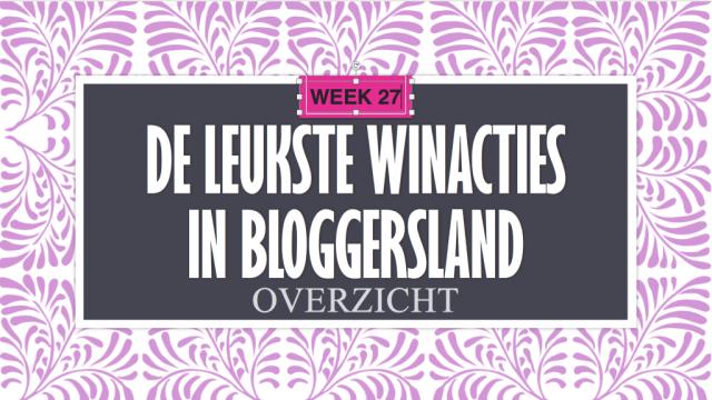 De Leukste Winacties in Bloggersland week 27