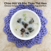 Chinese Congee with Black Century Egg and Pork - Chao Hot Vit Bac Thao Thit Heo