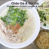 Vietnamese chicken congee and Salad - Chao ga va goi ga