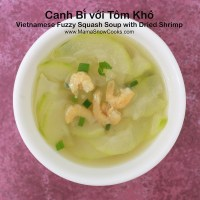 Vietnamese Fuzzy Squash Soup with Dried Shrimp - Canh Bi voi Tom Kho