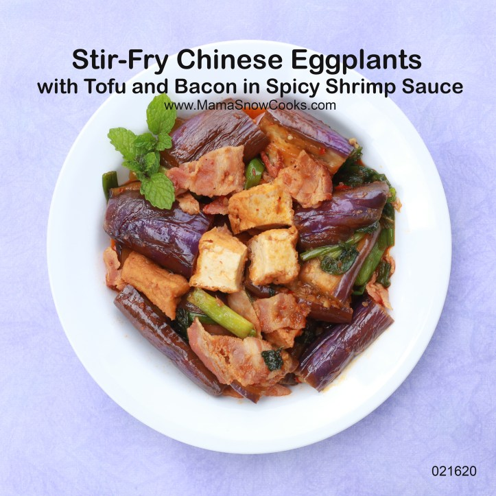 Stir Fry Chinese Eggplants with Tofu and Bacon in Shrimp Sauce 021620 MSC