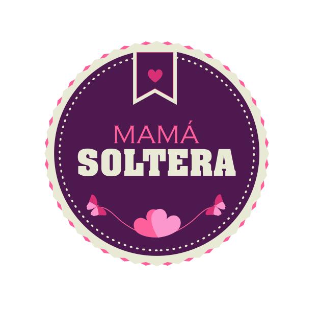 MAMÁ SOLTERA