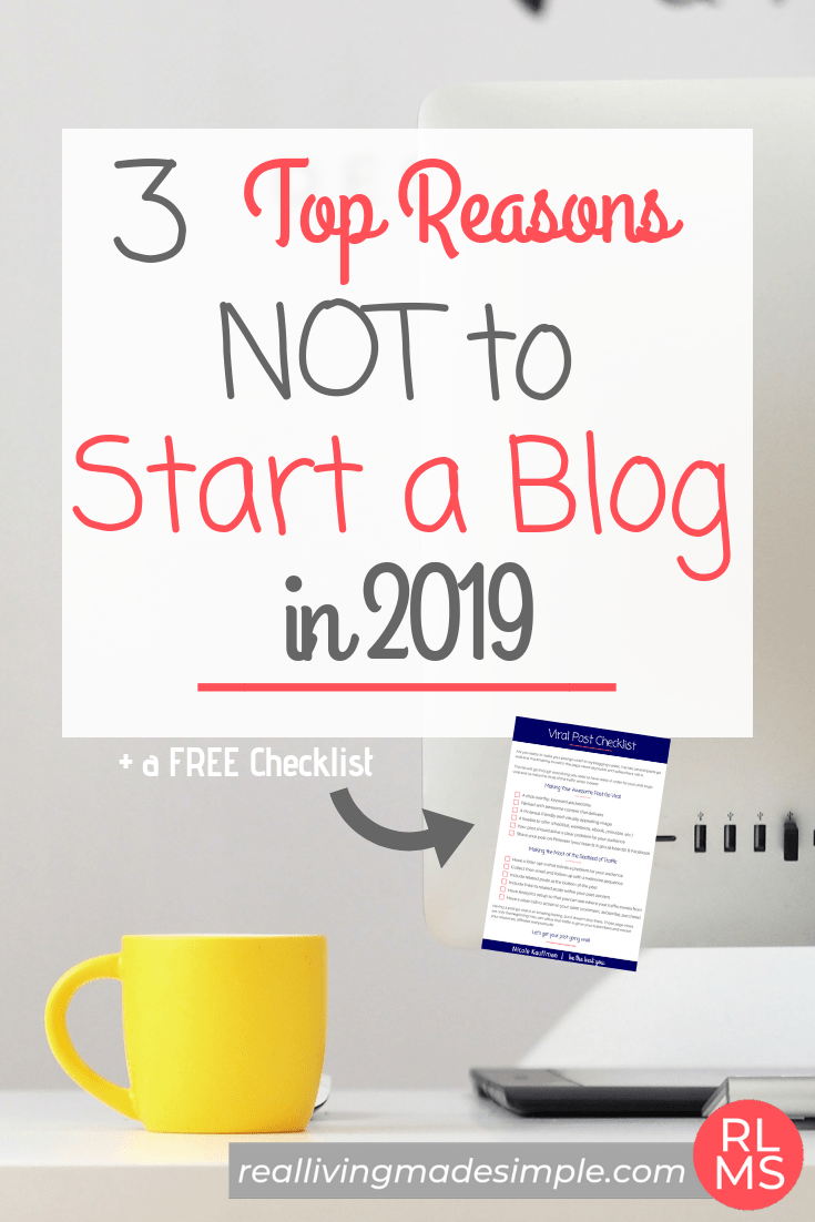3 Top Reasons NOT to Start a Blog in 2019