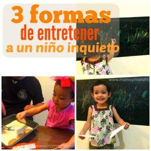 3 formas de entretener a un niño inquieto