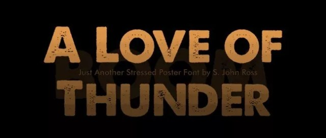 A Love of Thunder font