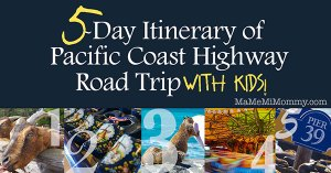 5-Day Itinerary of Pacific Coast Highway Roadtrip with Kids