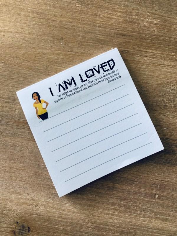 I am loved sticky notes