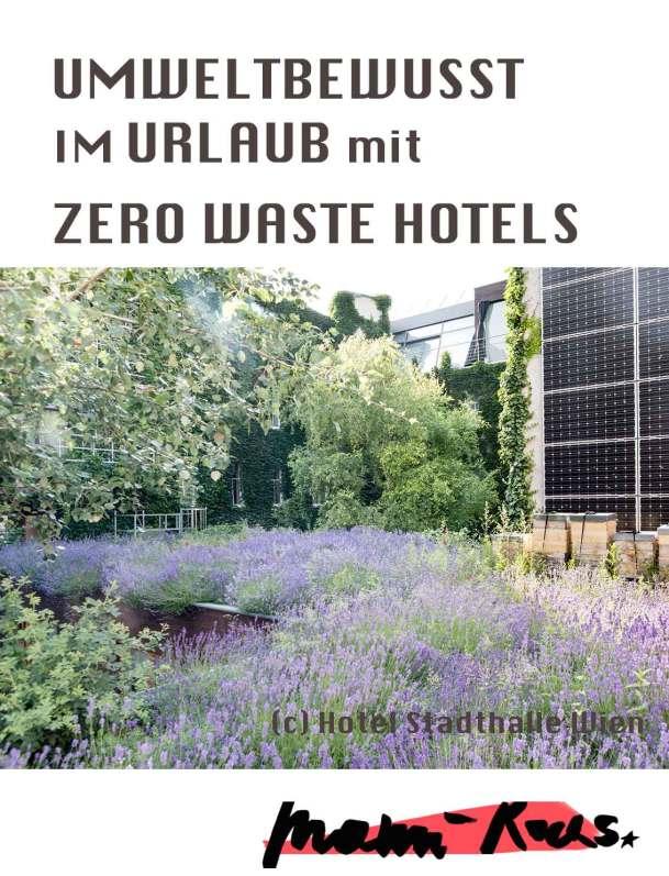 Umweltbewusst im Urlaub mit Zero Waste Hotels