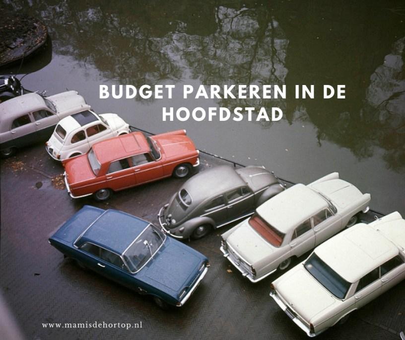 Budget parkeren in de hoofdstad