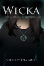 Wicka: a teen romance novel set in the world of witchcraft