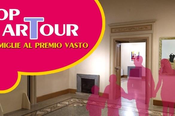 Pop-ArTour-Vasto-Chieti
