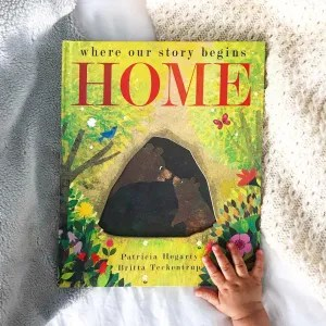 Where our  story begins home by Patricia Hegarty  and Britta Teckentrup book review