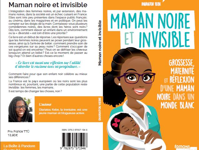 Le livre « Maman noire et invisible » de Diaratou Kebe