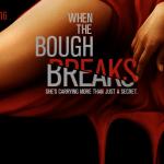 «When The Bough Breaks» – Quand une mère porteuse devient dangeureuse !