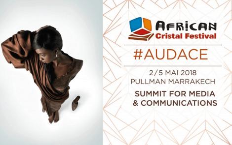«L'audace au féminin» à l'honneur pour la 6 ème édition de l'African Cristal Festival du 2 au 5 Mai à Marrakech