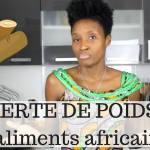 7 aliments africains pour perdre du poids