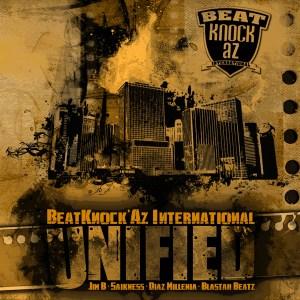 MeccaGodZilla featured on UNIFIED the Album by BeatKnock'Az International