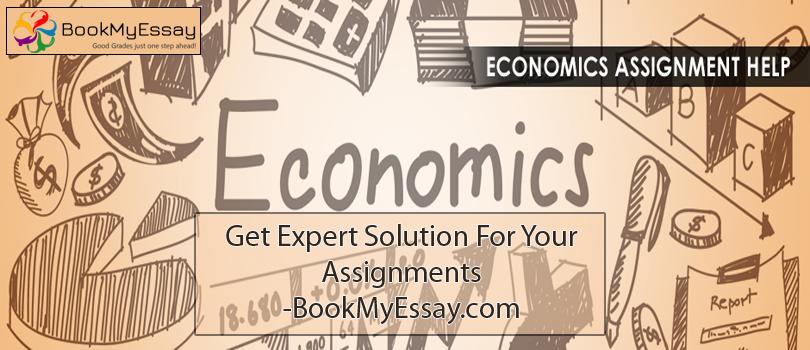 Assignment Help Economics  Quality Economics Assignment Help Assignment Help Economics Assignment Help Economics