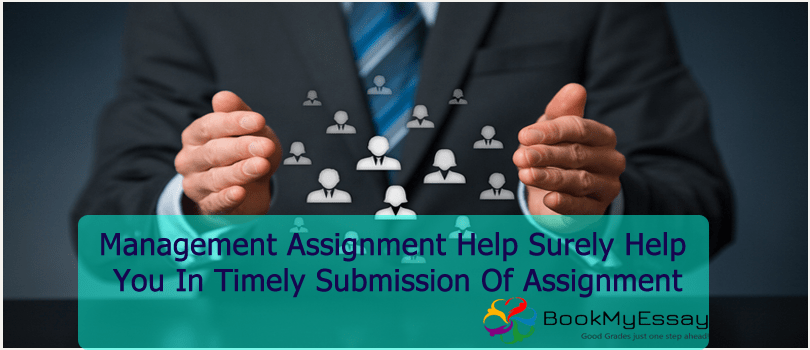 management assignment help surely help you in timely submission of  management assignment help