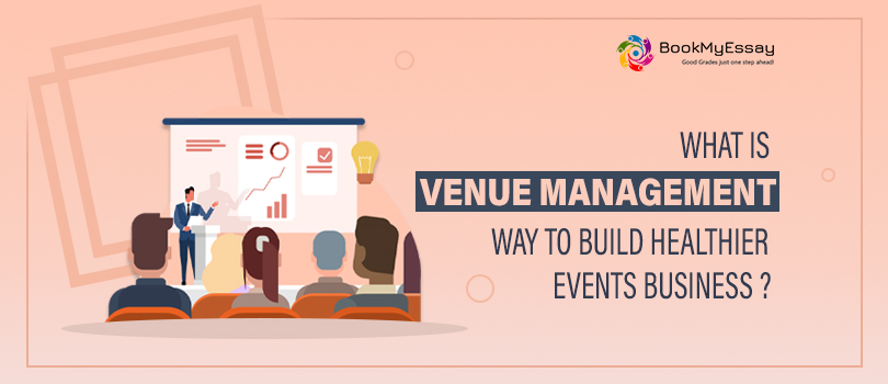 Venue Management Assignment Help