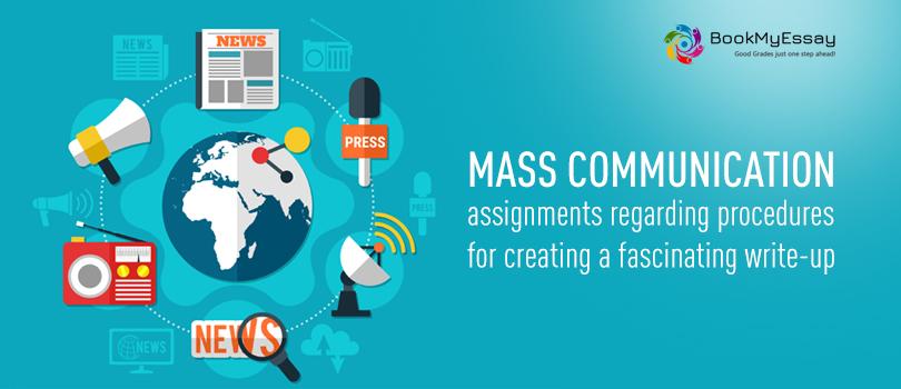 Mass Communication Assignment help
