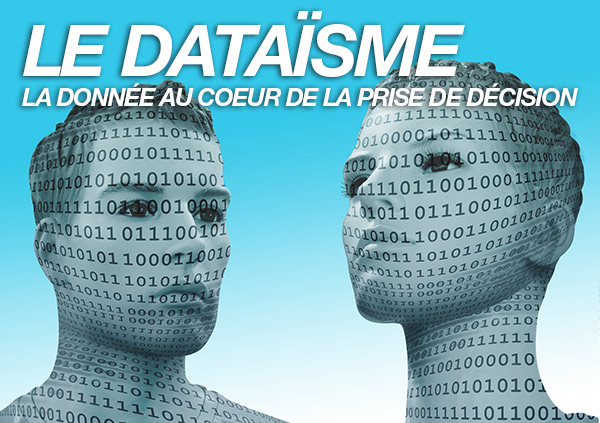 """Le """"Dataïsme"""" pourait-il dominer demain le processus de décision en Santé au XXIe Siècle ? Le Docteur Pierre SIMON nous alerte..."""