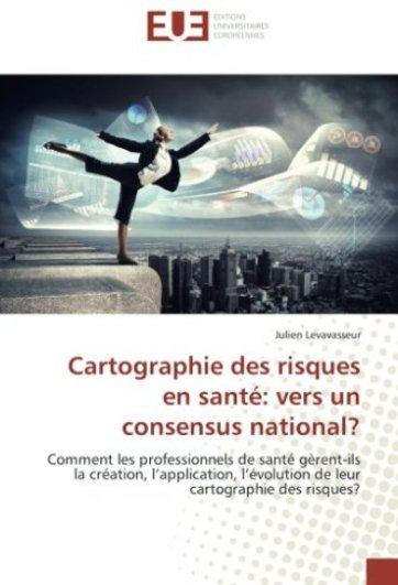 Ouvrage Julien LEVAVASSEUR, cartographie des risques