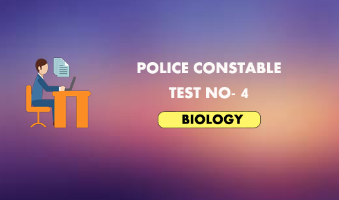 Police Constable Daily Test No - 4- Biology