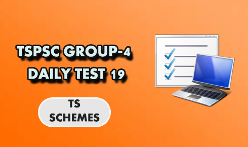 TSPSC GROUP-4 DAILY TEST 19