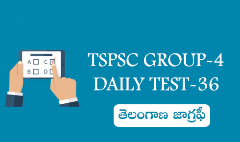 TSPSC GROUP-4 DAILY TEST-36
