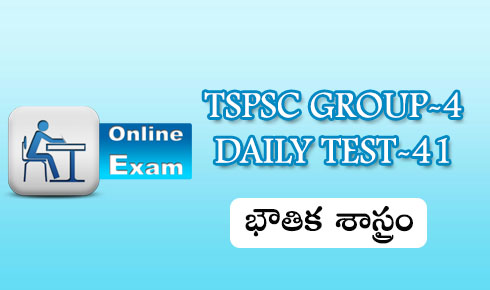 TSPSC GROUP-4 DAILY TEST-41